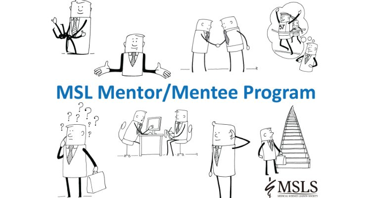 NEW PROGRAM: Medical Science Liaison Mentor / Mentee Program