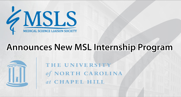 Medical Science Liaison Society Launches New MSL Internship Program with the University of North Carolina