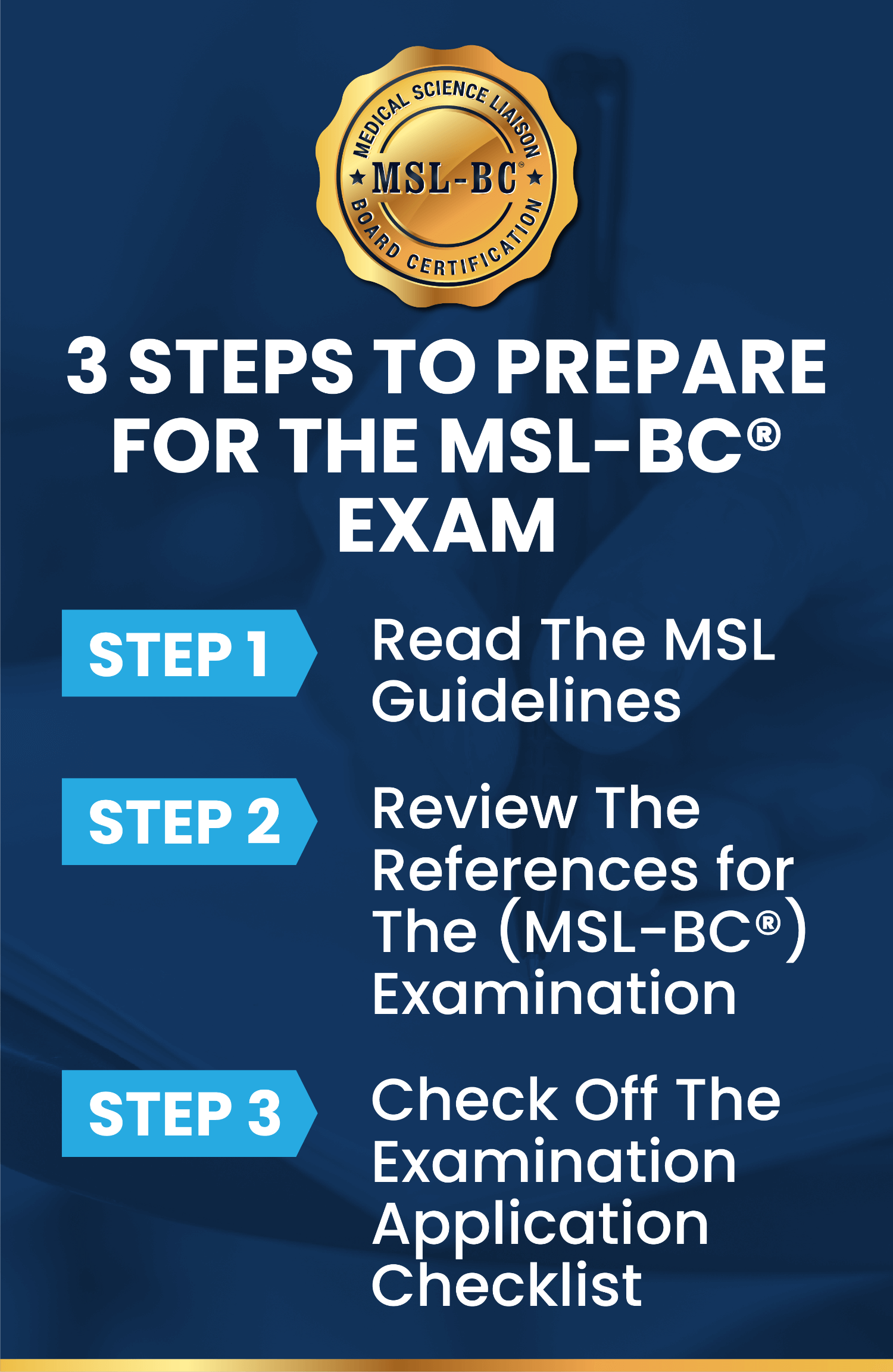 3 Steps to Prepare for The MSL-BC® Exam summary of steps.
